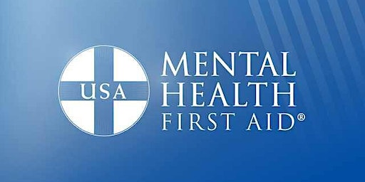3/12/20: Mental Health First Aid @ Main Line Health Concordville
