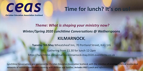 Children's Ministry - KILMARNOCK Lunchtime Conversation May 2020 tickets
