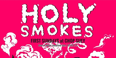HOLY SMOKES tickets