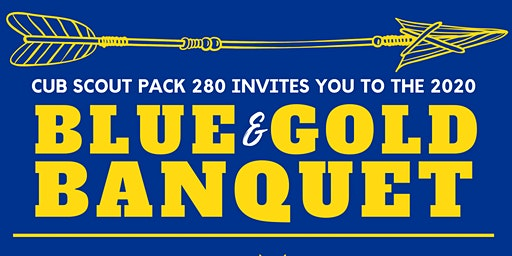Cub Scout Pack 280 Blue & Gold Banquet