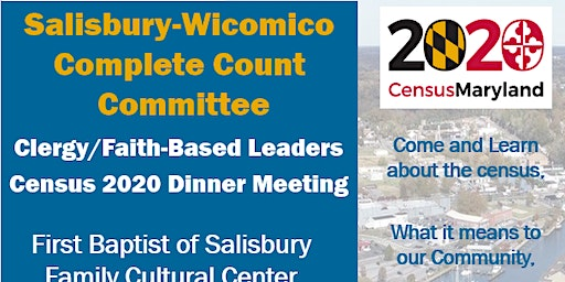 Wicomico county Clergy/Faith-Based Leader's Dinner Meeting Census 2020