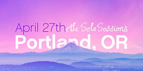 The Sola Sessions: Portland tickets