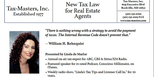 "Tax Masters Presents ""New Tax Law for Real Estate Agents"" by Linda de Marlor"