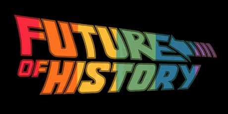 The Future of History tickets