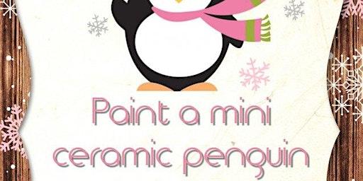 Paint a mini Ceramic Penguin
