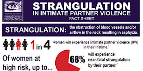 Strangulation Response, Investigation, and Prosecution Regional Training tickets