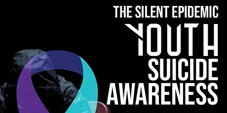 The Silent Epidemic:Youth Suicide - Awareness, Prevention & Intervention tickets