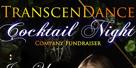 TranscenDance Cocktail Night- a company fundraiser tickets