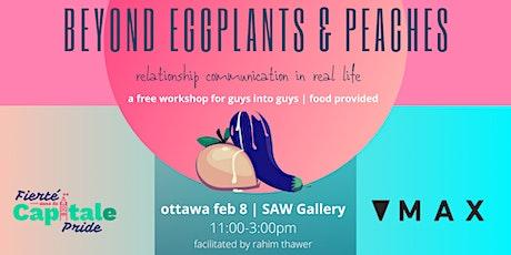 Beyond Eggplants & Peaches: Relationship Communication IRL tickets
