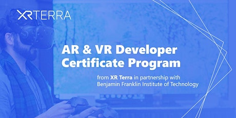 XR Terra AR & VR Developer Certificate Program - Open House tickets