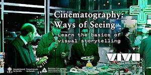 Cinematography: Ways of Seeing with Devan Scott