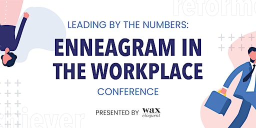 Leading by the Numbers: Enneagram in the Workplace