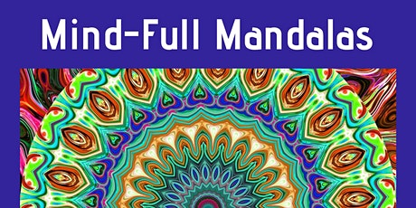 Mind-Full Mandalas tickets