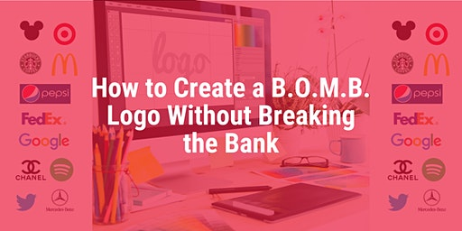 HOW TO CREATE A B.O.M.B. LOGO WITHOUT BREAKING THE BANK
