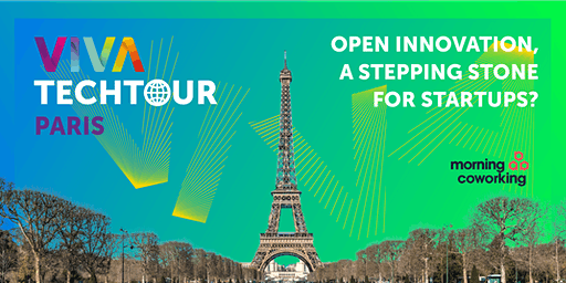 VivaTech Tour in Paris: Open Innovation, a stepping stone for startups?