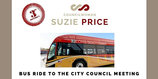 FREE BUS RIDE TO LONG BEACH CITY COUNCIL MEETING
