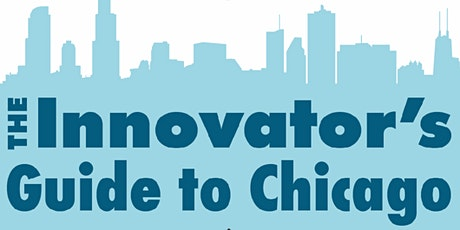 The Innovator's Guide to Chicago tickets