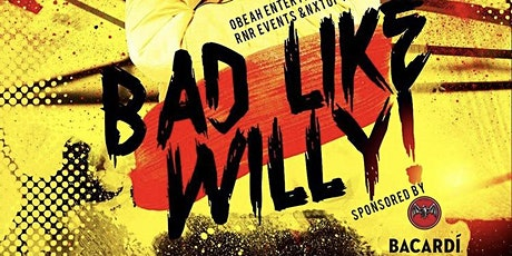 Bad Like WI - BAD Like WILLY! With Willy Chin of Black Chiney Sound tickets