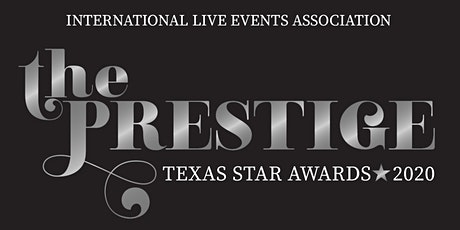 2020 Texas Star Awards - The Prestige tickets