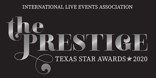 2020 Texas Star Awards - The Prestige