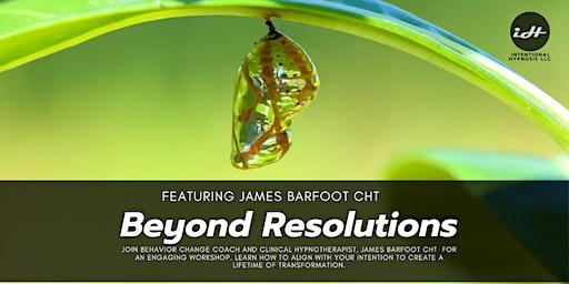 Beyond Resolutions