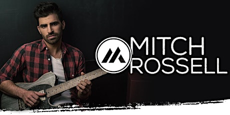 Mitch Rossell Band with Fairview Union tickets