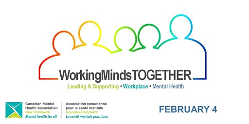 Working Minds TOGETHER - Fredericton