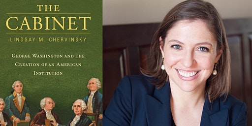 The Cabinet - Book Talk with Lindsay Chervinsky
