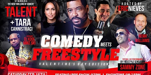 """COMEDY meets FREESTYLE  """" VALENTINE'S DAY WEEKEND EDITION """""""