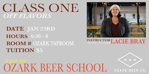 OZARK BEER SCHOOL - CLASS ONE - OFF FLAVORS