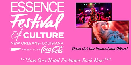 Essence Festival Get Away 2020 | Group Hotel Packa tickets