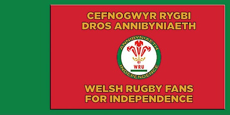 Welsh Rugby Fans For Independence Rally | Rali Cefnogwyr Rygbi tickets
