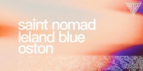 Saint Nomad w/ Leland Blue, OSTON, & SVRCINA tickets