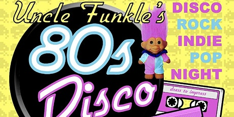 Uncle Funkle's 80s Disco County Durham  tickets