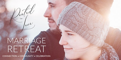 """Rooted in Love"" Marriage Retreat tickets"