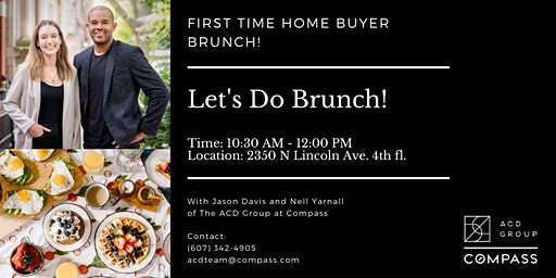 First Time Home Buyer Brunch   Compass Real Estate
