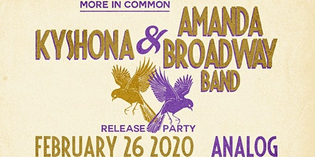 More in Common: Album Release Party for Kyshona and Amanda Broadway Band tickets