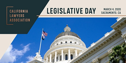 California Lawyers Association Legislative Day