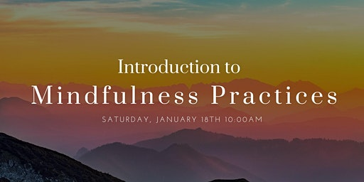 Introduction to Mindfulness Practices