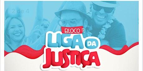 BLOCO DE PRÉ-CARNAVAL LIGA DA JUSTIÇA tickets
