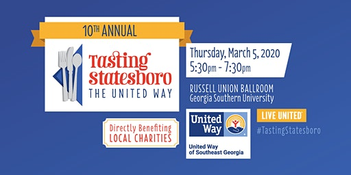 10th Annual Tasting Statesboro...The United Way!