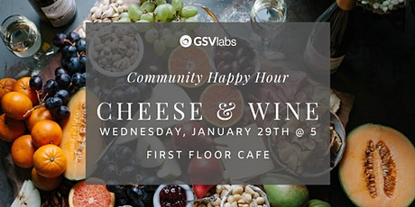 GSVlabs Community Happy Hour: Cheese & Wine Edition tickets