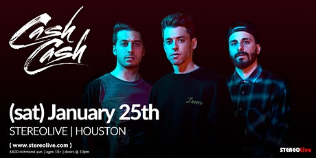 Cash Cash - Stereo Live Houston tickets