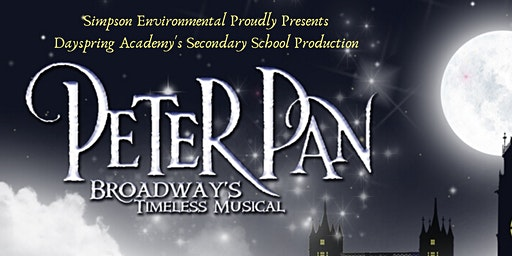 7:00 PM Dayspring Academy's Secondary School Production - Peter Pan