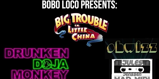 Bobo Loco presents: Drunken Doja Monkey, Shwizz and Jules Jensen Mad Midi