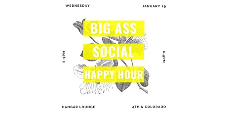 Big Ass Social Happy Hour tickets