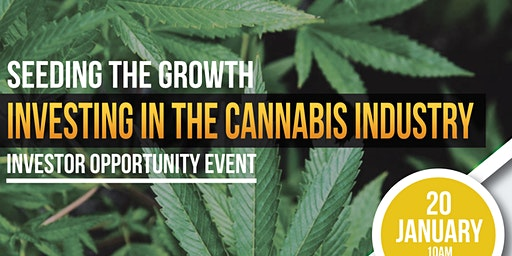 Seeding The Growth,  Investing in the Cannabis Industry.