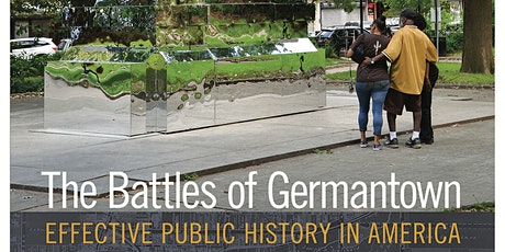 Battles of Germantown: Effective Public History in America tickets