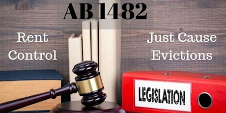 Understanding AB 1482 -Protect Yourself From the New Tenant Welfare Laws! tickets