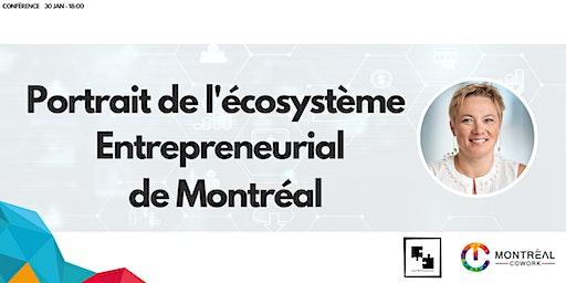 Portrait de l'écosystème entrepreneurial de Montréal